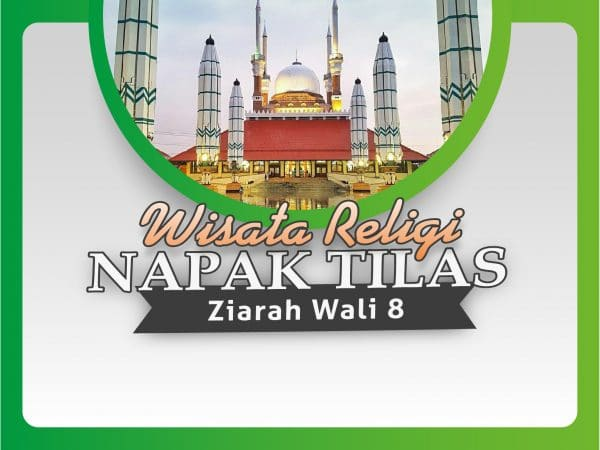 WISATA RELIGI NAPAK TILAS ZIARAH WALI 8